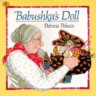Babushka's Doll By Polacco, Patricia
